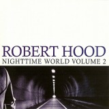 robert-hood-nighttime-world-volume-2.jpg